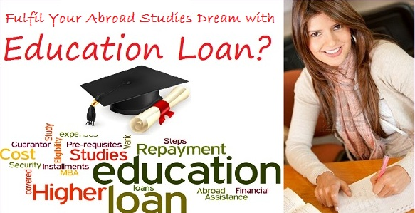 Fulfil Your Abroad Studies Dream with Education Loans