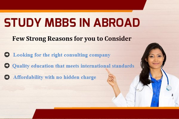 Good reasons to pursue your MBBS aspirations abroad