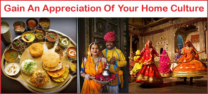 Gain An Appreciation of Your Home Culture