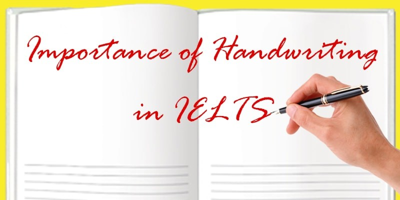 Importance of Handwriting in IELTS
