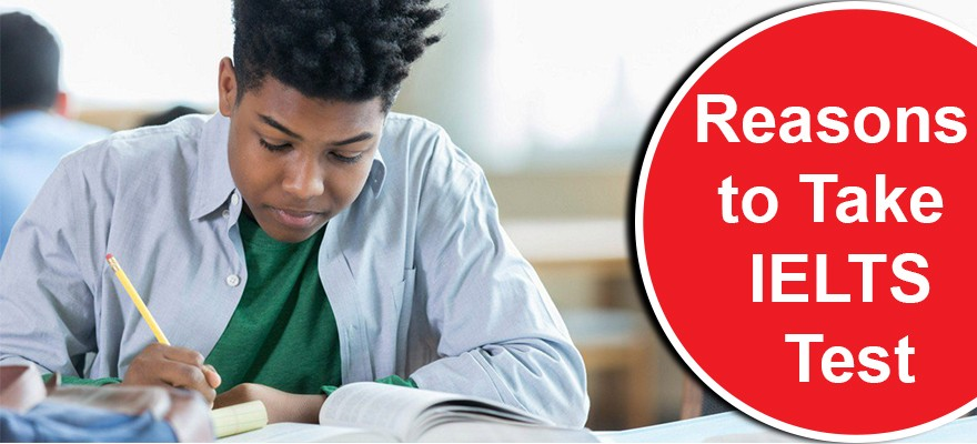 Reasons to Take IELTS Test