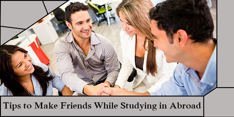 Tips to Make Friends While Studying in Abroad
